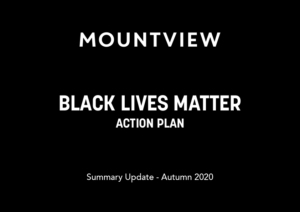 Mountview Black Lives Matter Action Plan Report - Autumn 2020